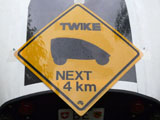 TWIKE Road Sign
